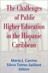 The Challenges of Public Higher Education in the Hispanic Caribbean