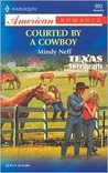 Courted by a Cowboy: Texas Sweethearts
