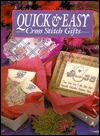 Quick and Easy Cross Stitch Gifts by Leisure Arts, Inc.