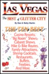 Las Vegas The Best of Glitter City An Impertinent Insider's Guide