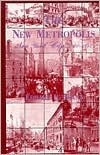 The New Metropolis: New York City, 1840-1857