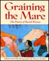 Graining the Mare: The Poetry of Ranch Women