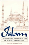 Islam: The Religious and Political Life of a World Community