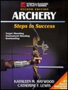 Archery-2nd Edition by Kathleen M. Haywood