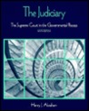 The Judiciary: The Supreme Court In The Governmental Process