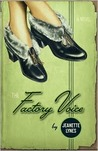 The Factory Voice