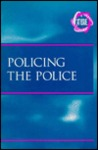 Policing the Police (At Issue)