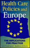 Health Care Policies & Europe: The Implications for Practice
