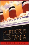 Murder on the Lusitania by Conrad Allen