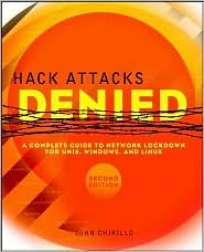 Hack Attacks Denied by John Chirillo