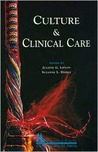 Culture & Clinical Care by Juliene G. Lipson