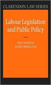 Labour Legislation and Public Policy: A Contemporary History