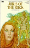 Joris of the Rock: The Neustrian Cycle (Forgotten Fantasy Library, Vol 9)