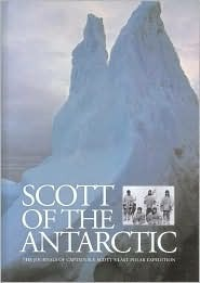 SCOTT OF THE ANTARCTIC. The Journals of Captain R.F. Scott's ... by Robert Falcon Scott
