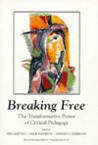 Breaking Free: The Transformative Power of Critical Pedagogy