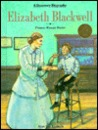 Elizabeth Blackwell: Pioneer Woman Doctor