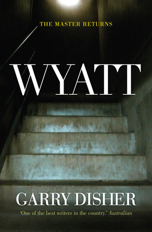 Wyatt by Garry Disher