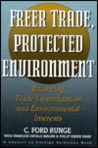 Freer Trade, Protected Environment: Balancing Trade Liberalization And Environmental Interests