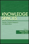 Knowledge Spaces: Theories, Empirical Research, and Applications