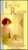 The Erotic Reader: Selected Excerpts from Banned Books