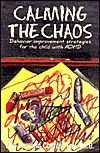 Calming the Chaos by Jim Fay