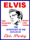 Elvis: The Inventory of the Estate of Elvis A. Presley: A Public Record Reprint