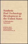 Synthetic Fuel Technology Development in the United States: A Retrospective Assessment