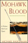 Mohawk Blood: A Native American Quest