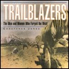 Trailblazers by Constance Jones