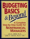 Budgeting Basics and Beyond: A Complete Step-by-Step Guide for Nonfinancial Managers