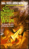 The Shield Between the Worlds by Diana L. Paxson