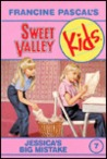 Jessica's Big Mistake (Sweet Valley Kids, #7)
