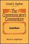 The Communicator's Commentary Series: Matthew