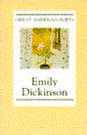 Emily Dickinson (The Great American Poets)