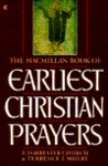 Macmillan Book Of Earliest Christian Prayers