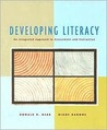 Developing Literacy: An Integrated Approach to Assessment and Instruction