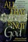 All That Glitters is Not God: Breaking Free from the Sweet Deceit of Multi-Level Marketing