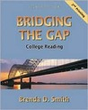 Bridging The Gap: College Reading (Second Printing) (8th Edition)