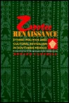 Zapotec Renaissance: Ethnic Politics And Cultural Revivalism In Southern Mexico
