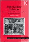 Subordinate Subjects: Gender, the Political Nation, and Literary Form in England, 1588-1688