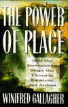 Power of Place by Winifred Gallagher