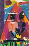 Truthfeasting