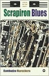 Scrapiron Blues (African Writers Library)