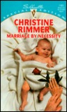 Marriage by Necessity (Bravo Family, #2) (Conveniently Yours, #2)