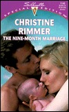 The Nine-Month Marriage (Bravo Family, #1) by Christine Rimmer