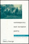 Contemporary East European Poetry by Emery George