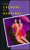 Colours of Heroines