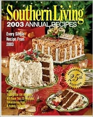 Southern Living 2003 Annual Recipes by Southern Living Magazine