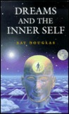 Dreams And The Inner Self