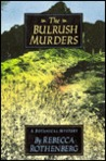 The Bulrush Murders by Rebecca Rothenberg
